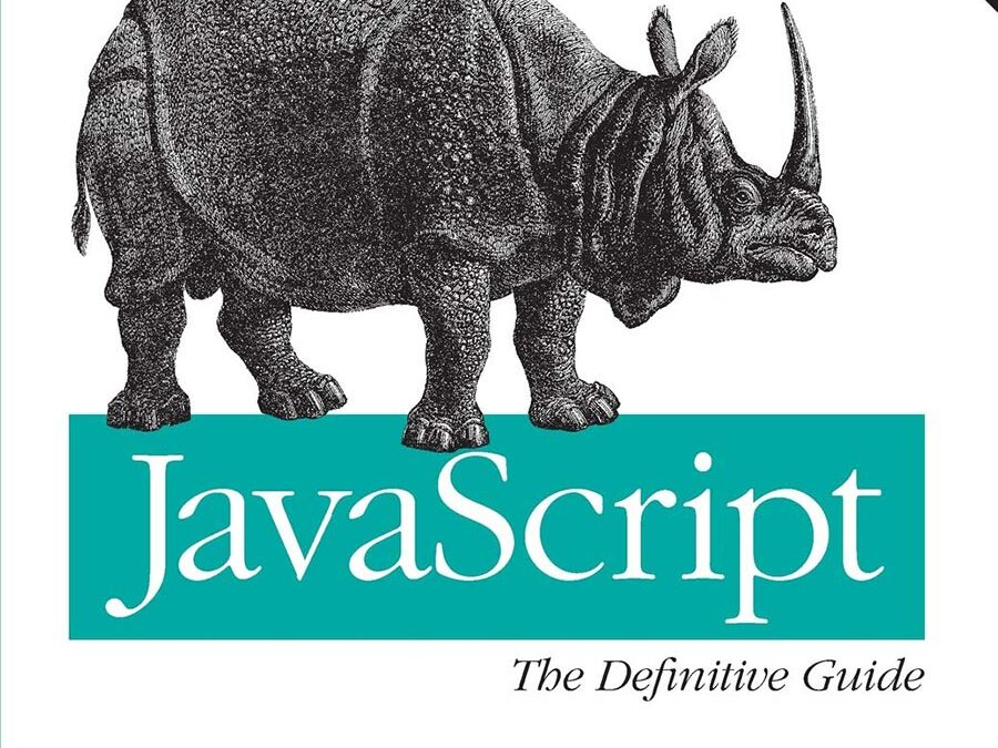 JavaScript – The Definitive Guide