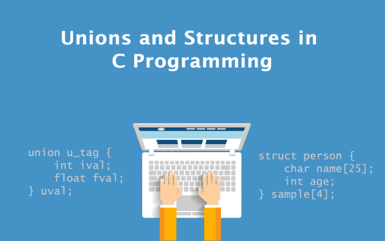 Unions and Structures in C Programming