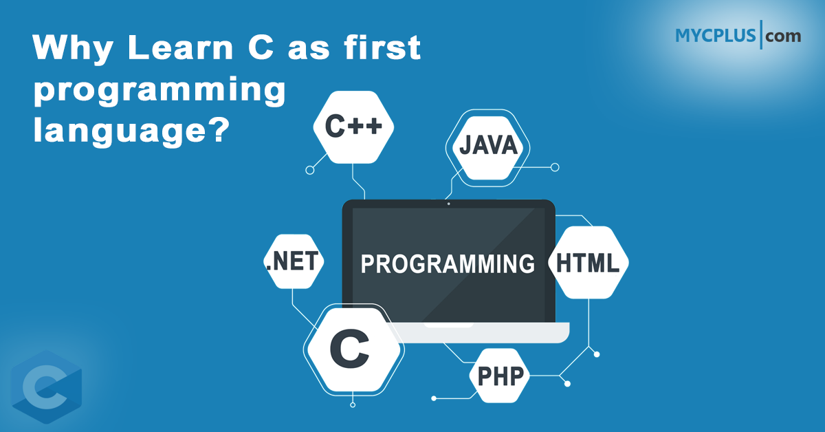 Why learn C First