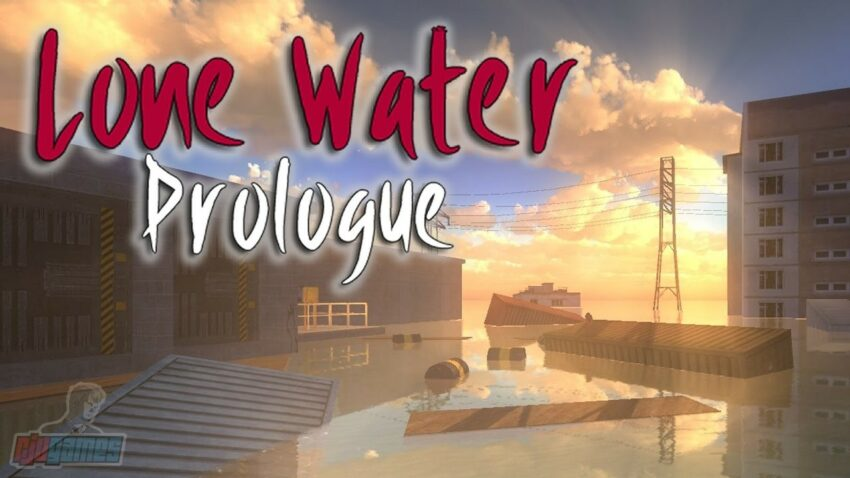 Lone Water - Prologue