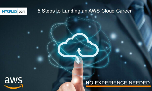 No Experience Needed: 5 Steps to Landing an AWS Cloud Career from Scratch