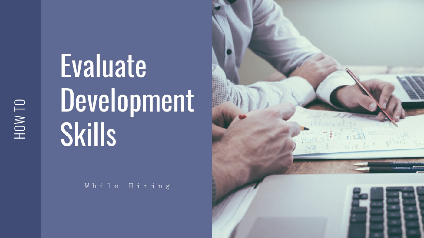 Evaluate Development Skills While Hiring