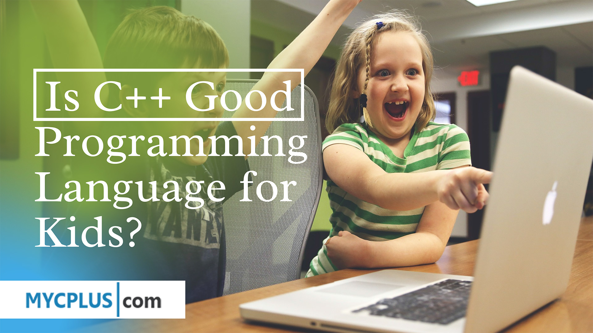 Is C++ a Good for Kids