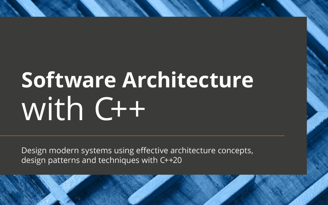 Book Review – Software Architecture with C++